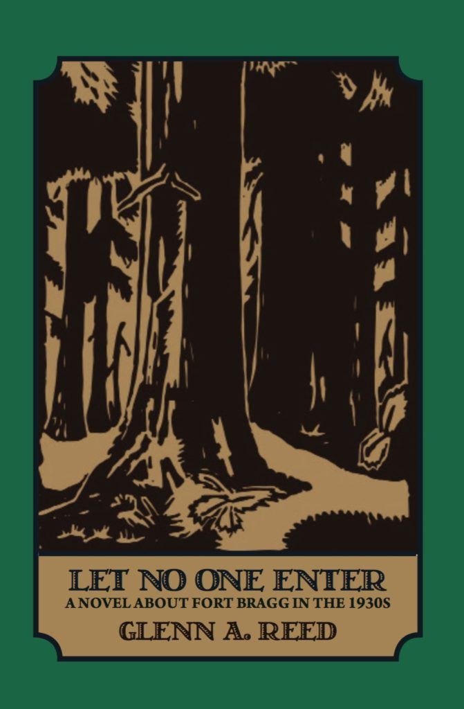 NOW AVAILABLE — Let No One Enter: A Novel about Fort Bragg